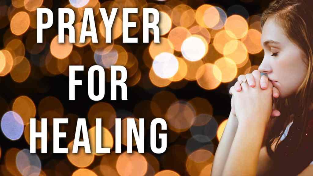 PRAYER FOR HEALING
