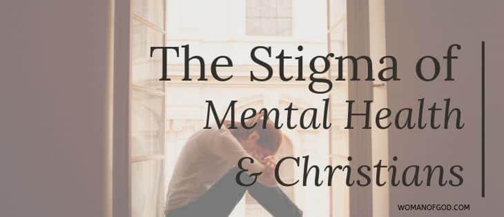 The Stigma of Mental Health & Christians
