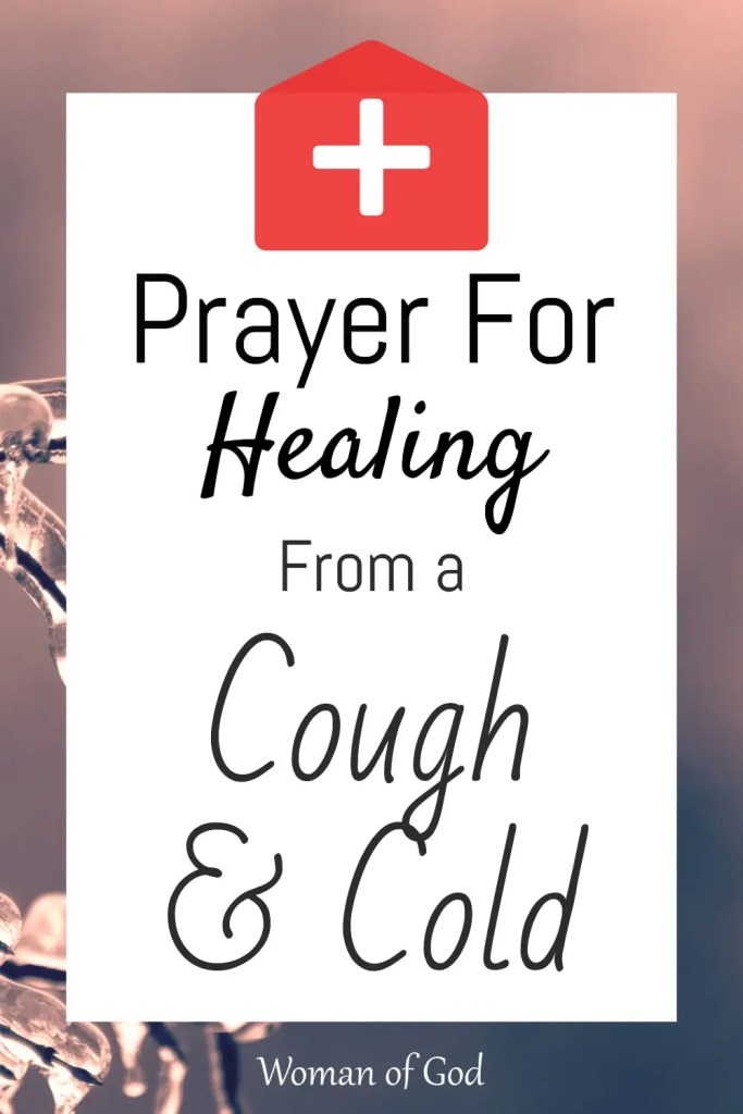 Prayer for Healing from a Cough and Cold pin