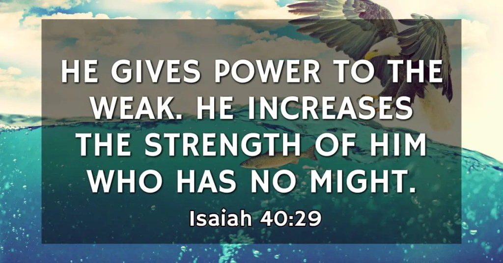 Isaiah 40:29 Bible Verse
