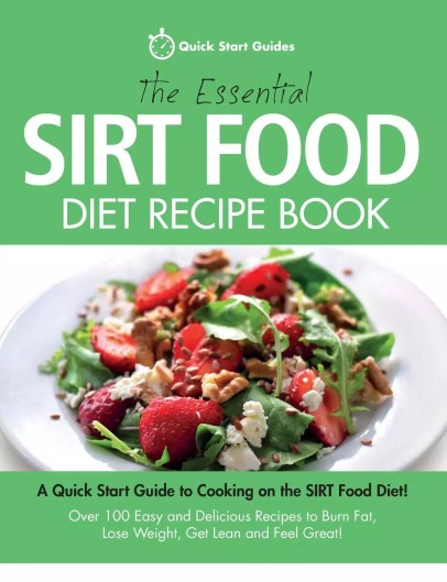 The Sirtfood Diet Recipes Cookbook