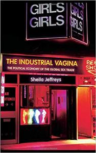 The Industrial Vagina by Sheila Jeffreys