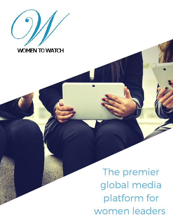 WOMEN TO WATCH™ MEDIA COMMUNICATIONS PACKAGE