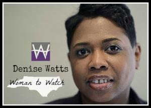 Denise Watts - Woman to Watch
