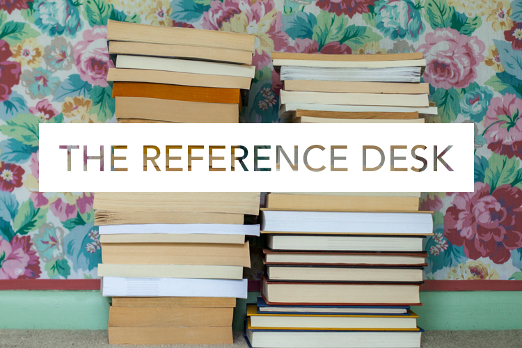 The Reference Desk: Q+A