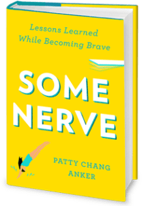 Some Nerve - Patty Chang Anker