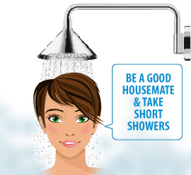 Be a good housemate and take short showers