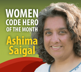 Women Code Hero of the Month: Ashima Saigal