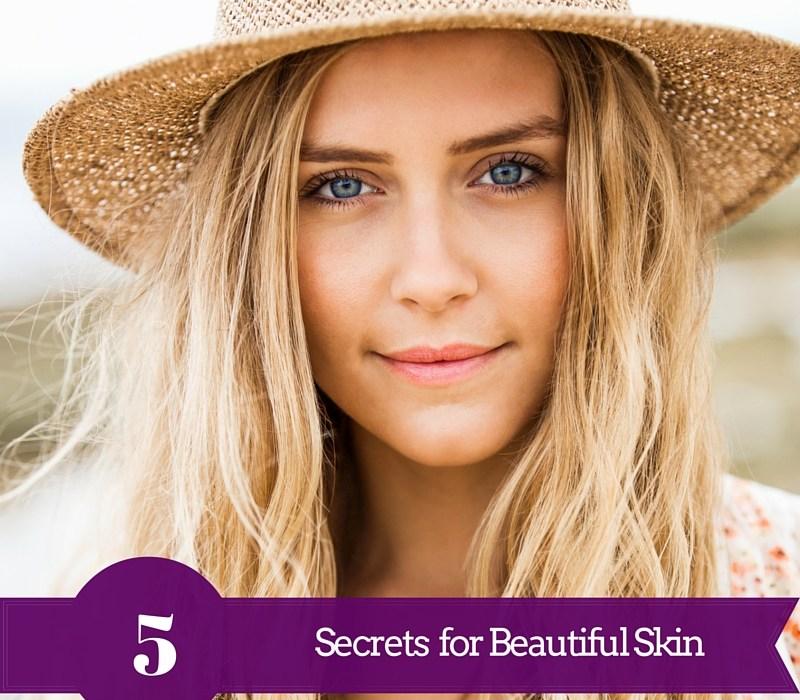 Secrets for Beautiful Skin