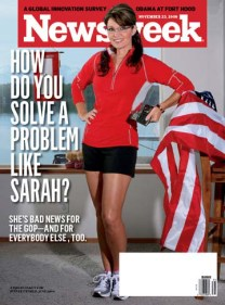 """Way to Go, Newsweek. This magazine cover from 2010 enraged the right and Palin, who said of the chosen pic, ""The Runner's World magazine one-page profile for which this photo was taken was all about health and fitness - a subject to which I am devoted and which is critically important to this nation. The out-of-context Newsweek approach is sexist and oh-so-expected by now."""