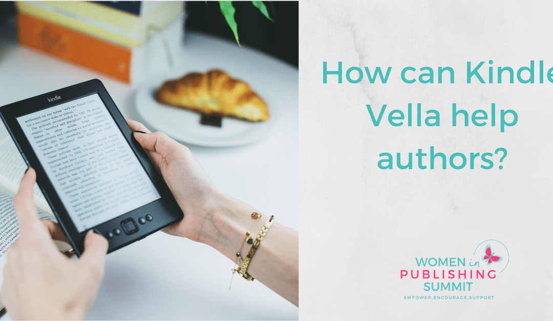 How can Kindle Vella help authors?
