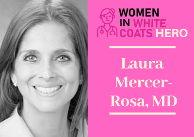 Laura Mercer-Rosa, MD