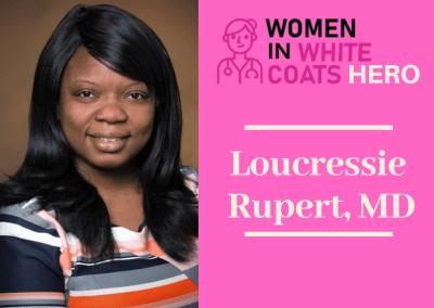 Loucressie Rupert, MD