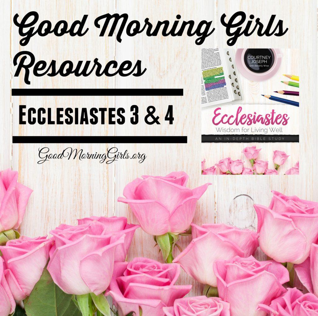 Ecclesiastes Resources 3 & 4