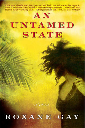 [Haiti] Roxane Gay's 'An Untamed State' gives torture survivor a voice