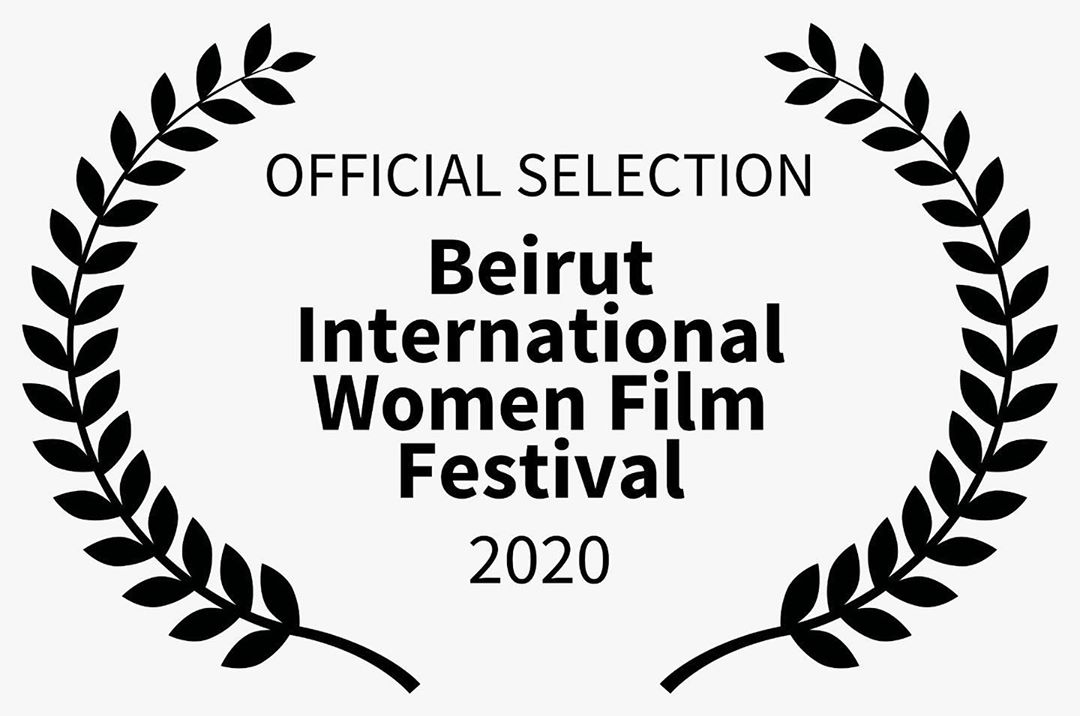 Beirut International Women Film Festival - Official Selection