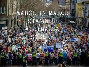 March in March - Stand Up Australia @ Belmore Park | Haymarket | New South Wales | Australia