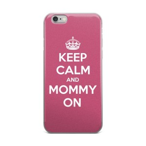 Keep Calm Mommy On iPhone Case