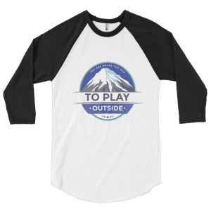 Never Too Old 3/4 Sleeve Shirt