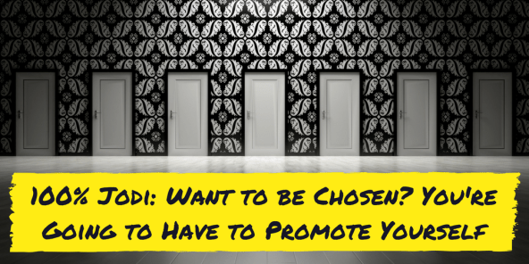 Want to be chosen?