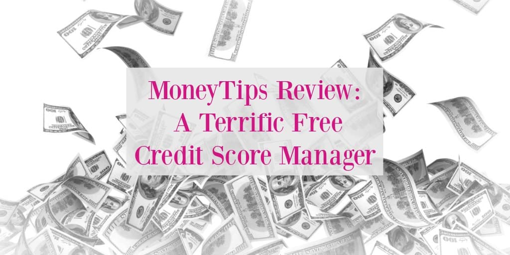 MoneyTips Review for Free Credit Score Management