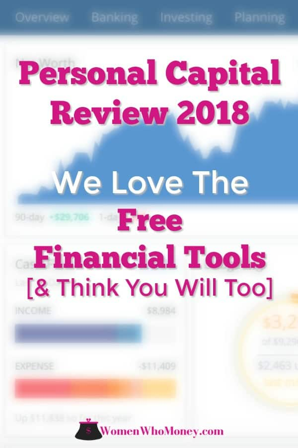 This Personal Capital review was completed by Amy, a co-founder of Women Who Money. She's been actively using the free financial tools at Personal Capital since 2014 to help manage money and plan for a secure retirement. We think you'll love the net worth calculator, retirement planner, fee analyzer, and investment checkup tools as much as she does. #personalcapitalreview #freefinancialtools #retirementplanner #networth #calculator #investments #cashflow #budgeting