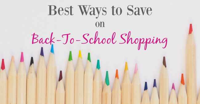 The Best Ways To Save On Back-to-School Shopping