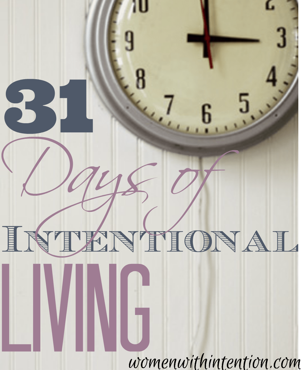 31 Days Of Intentional Living: Introduction