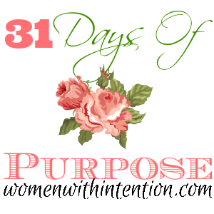 31 Days Of Purpose: Introduction