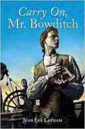 10 Fiction Books that Emphasize Hard Work: Carry on Mr. Bowditch