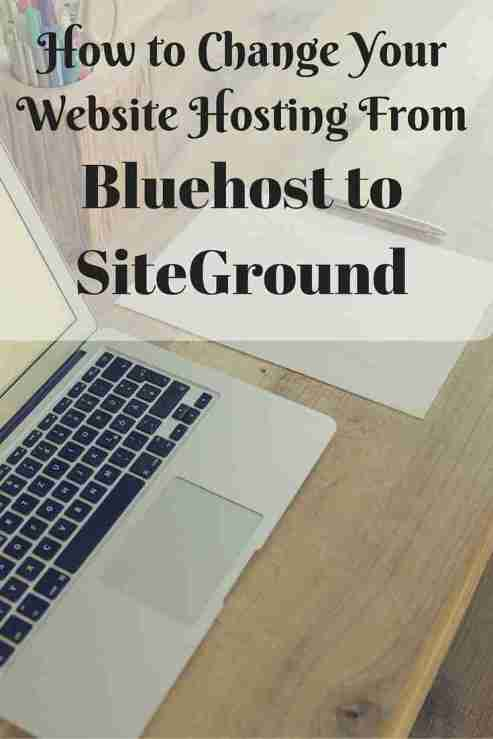 Changing web hosting from Bluehost to SiteGround