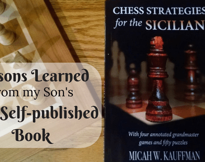 Lessons Learned From My Son's First Self-Published Book