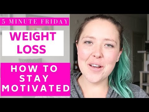 How to stay motivated on a weight loss journey | 5MF