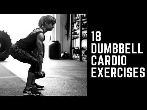 18 Dumbbell Cardio Exercises