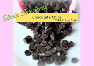 Stevia Sweetened Chocolate Chips (THM S, Low Carb, Diabetic friendly) Sugar free chocolate baking chips