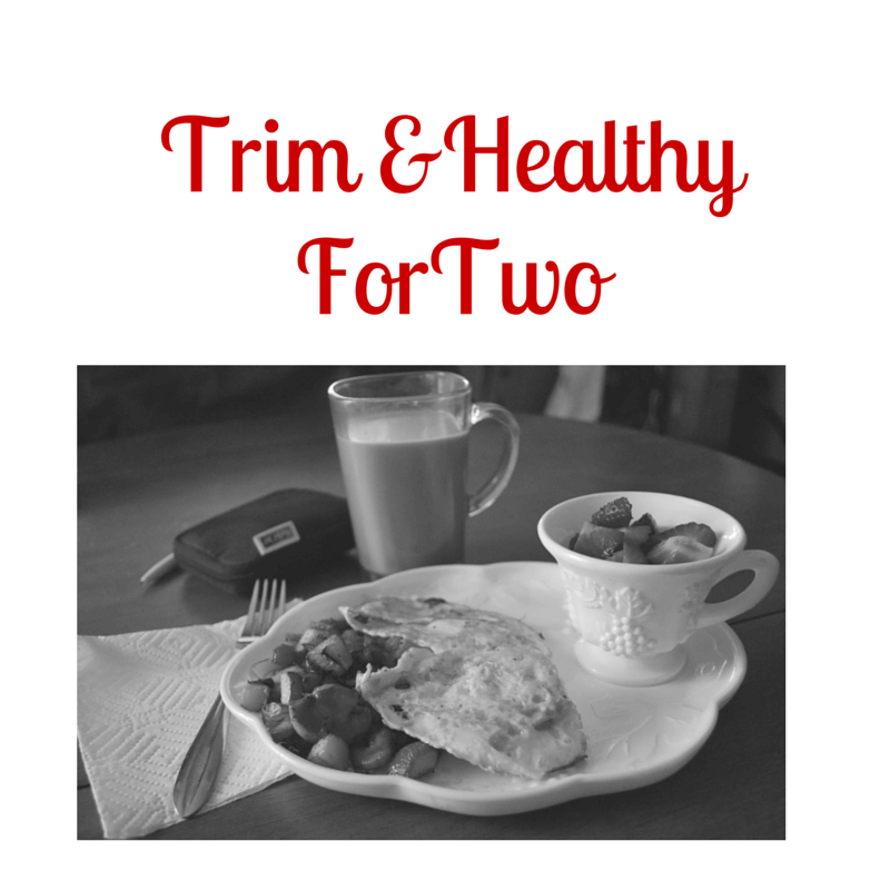 Trim and Healthy For Two