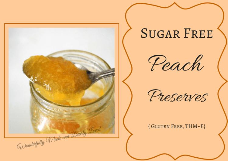 Sugar Free Peach Preserves {Gluten Free, THM~E}