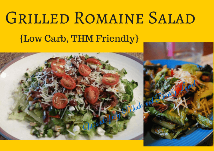 Grilled Romaine Salad {Low Carb, THM friendly S,E,FP}