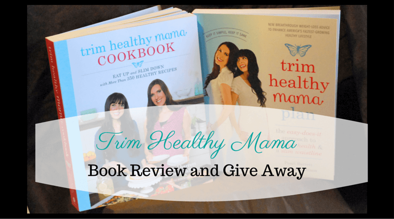 Trim Healthy Mama Book Review Give away
