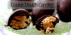 Cookie Dough Candies to help keep you on track with your weight loss journey (Low Carb, THM S)