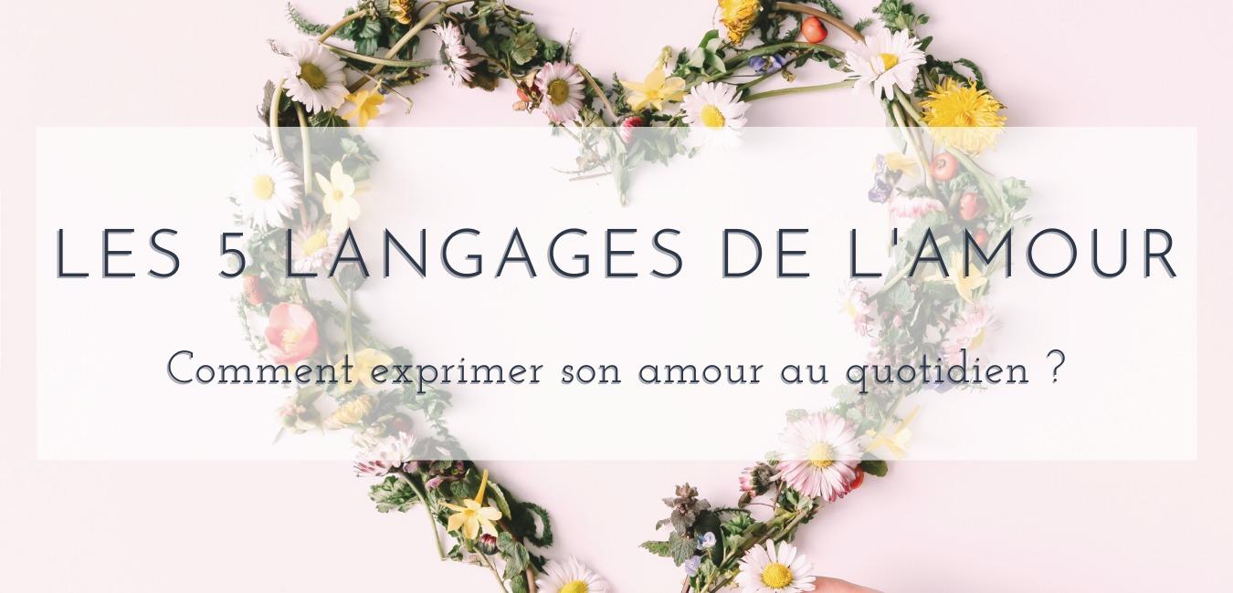 comment exprimer son amour : 5 langages de l'amour