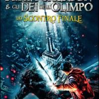 Rick Riordan: Percy Jackson e gli Dei dell'Olimpo. Lo scontro finale (Mondadori)