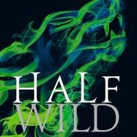 Giugno 2015: anteprima Half Wild di Sally Green