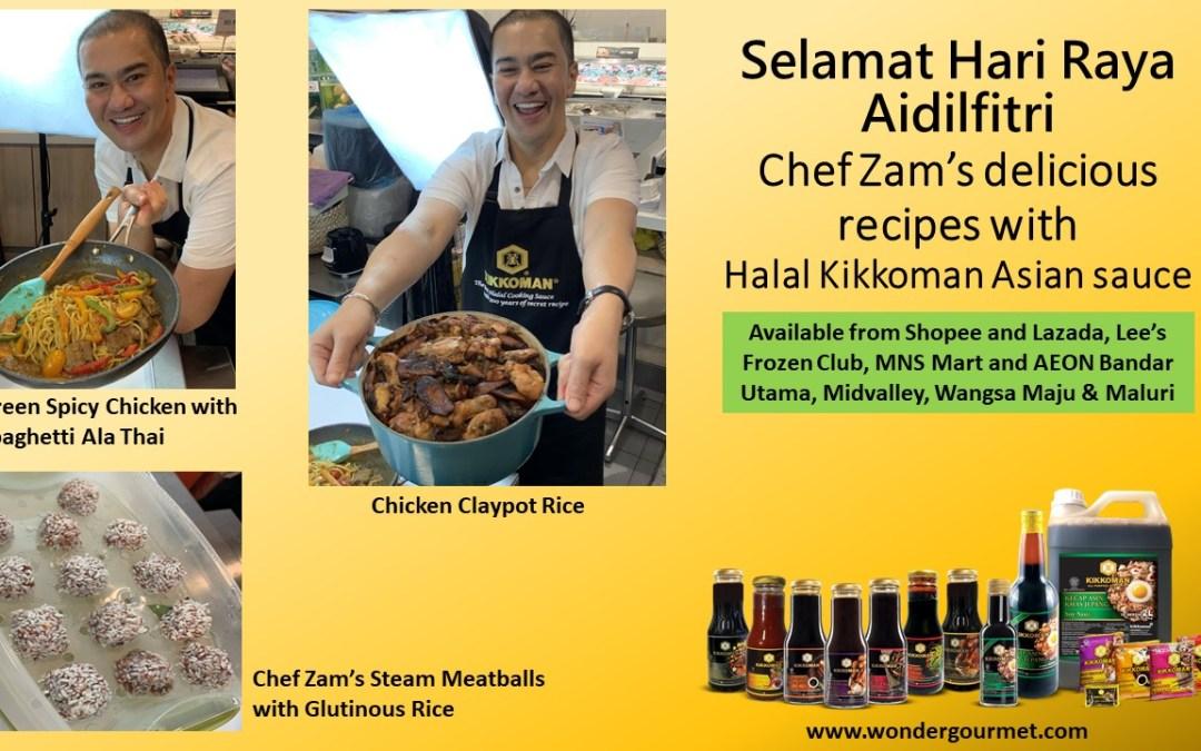 Chef Zam's delicious recipes with Halal Kikkoman Asian sauce