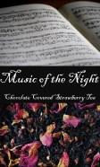 Music of the Night Tea from The Phantom of the Opera