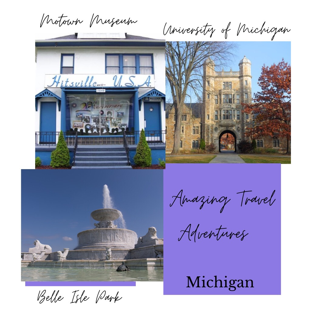 Three photos showing Amazing Travel Adventures Michigan. Photo upper left shows Motown Museum front area decorated in vinyl albums. Photo upper right shows University of Michigan Dean's office building. Photo lower left shows Belle Isla Park Fountain. Water is sproutig from fountain.