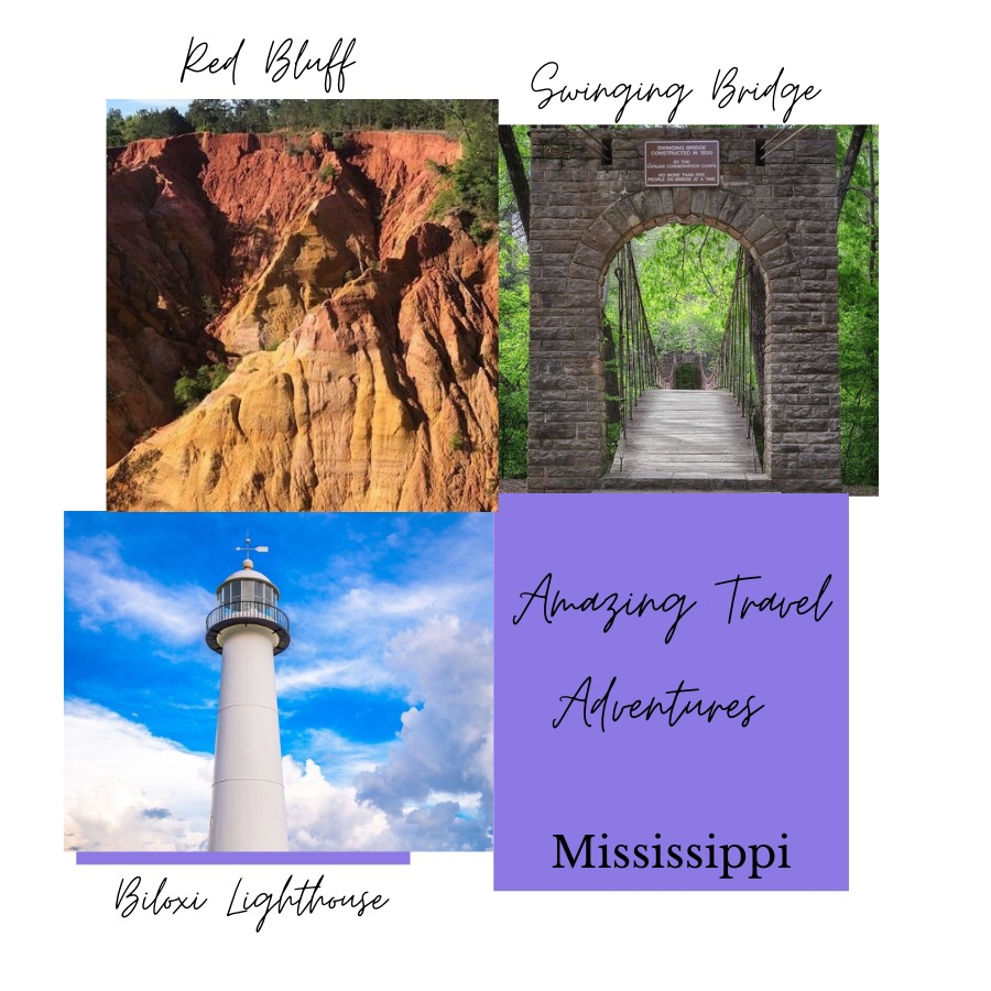 Photo shows Amazing Travel Adventure. Top left photo is of Red Bluffs. Photo top right shows Swinging Bridge in Tishomingo State Park. Bottom left photo shows Biloxi Lighthouse. All photos show travel destinations in Mississippi.