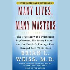Many Lives, Many Masters by Brian L. Weiss M.D. - Sipping From The ...