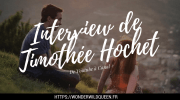 Interview de Timothée Hochet 🎥 : De Youtube à Canal + (CALLS)