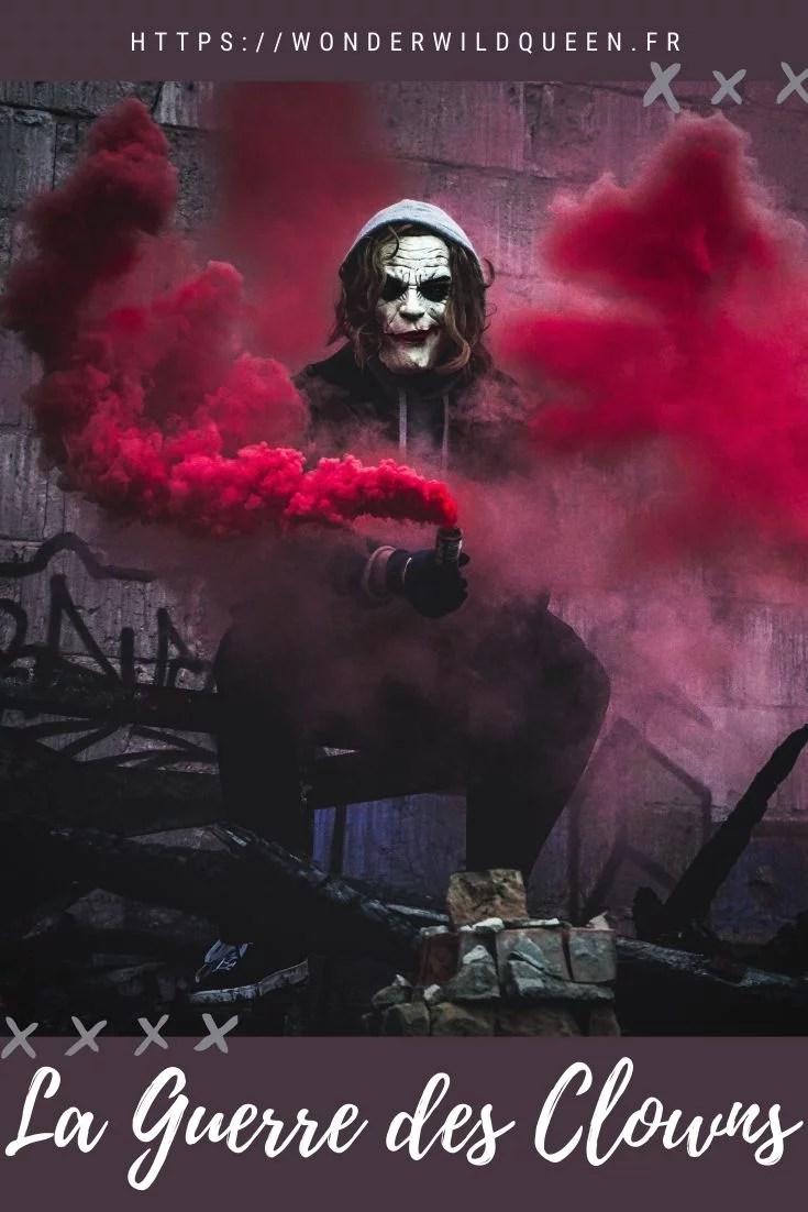 La guerre des clowns 🤡